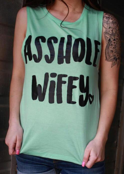 Asshole Wifey O-Neck Tank