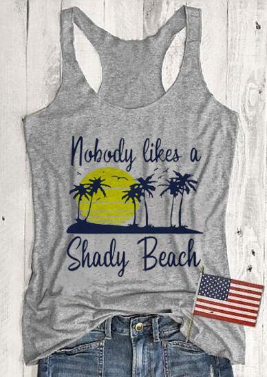 Nobody Likes A Shady Beach Tank – Gray