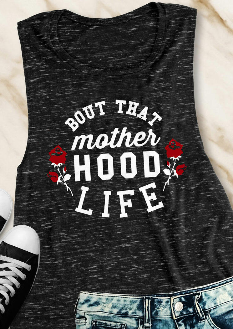 Bout That Mothers Hood Life Tank