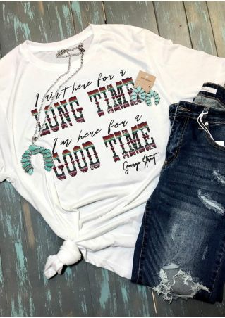 Long Time Good Time T-Shirt Tee