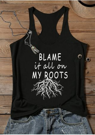 Blame It All On My Roots Tank - Black