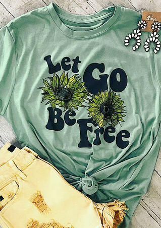 Let Go Be Free T-Shirt Tee - Green