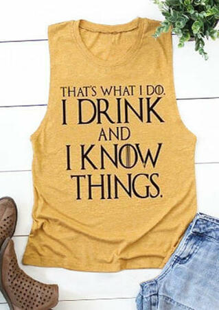 I Drink And I Know Things Tank - Yellow