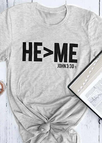 He Is Large Than Me T-Shirt Tee – Light Grey