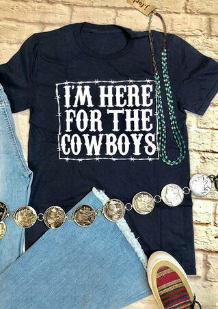 I'm Here For The Cowboys T-Shirt Tee - Navy Blue