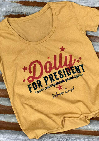 Dolly For President Star T-Shirt Tee - Yellow