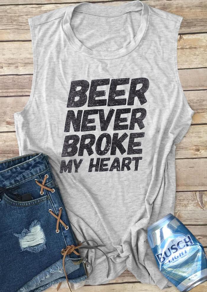 Beer Never Broke My Heart Tank – Gray