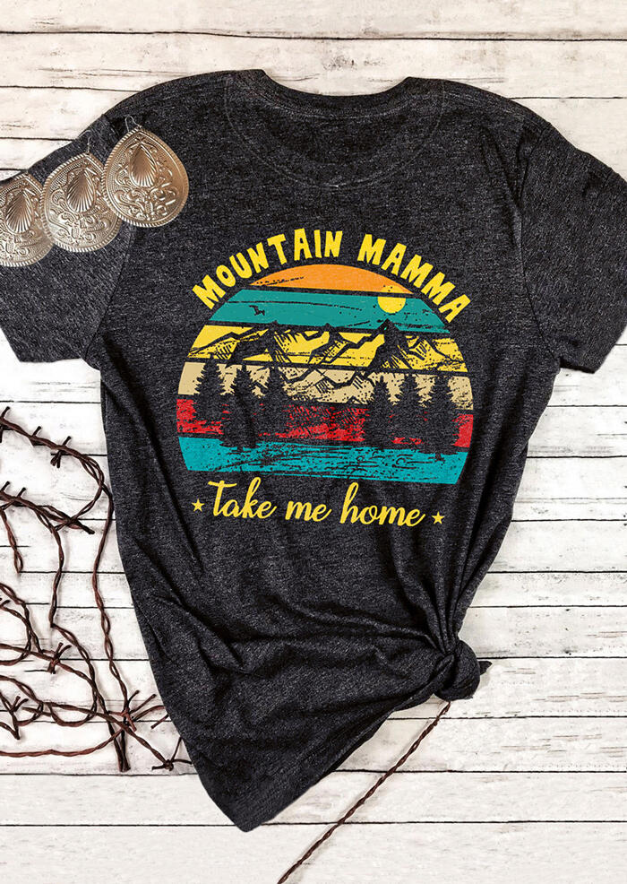 Mountain Mamma Take Me Home T-Shirt Tee - Dark Grey