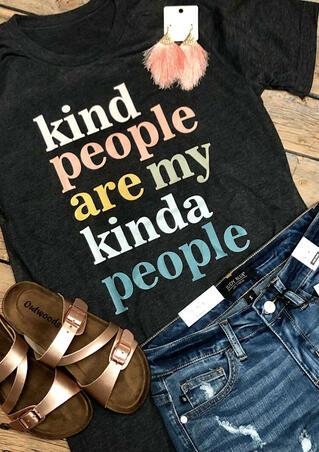 Kind People Are My Kinda People T-Shirt Tee - Dark Grey