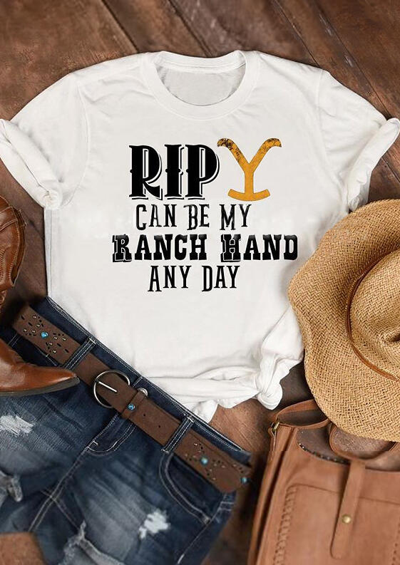 Rip Can Be My Ranch Hand And Day T-Shirt Tee – White