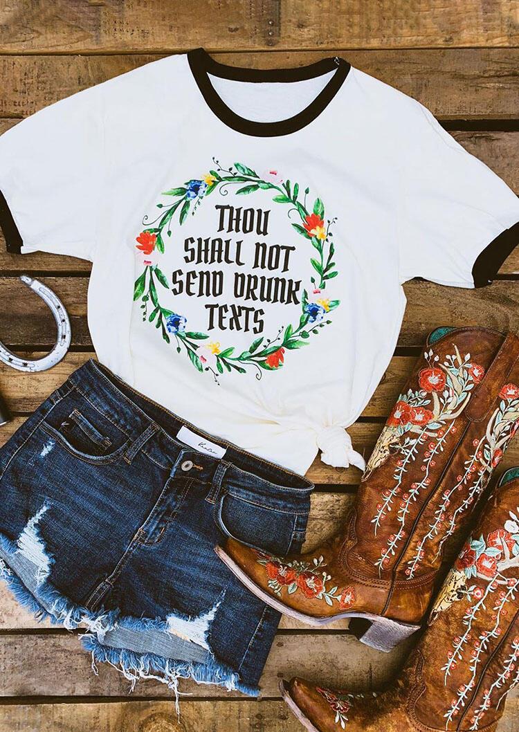 Thou Shall Not Send Drunk T-Shirt Tee – White