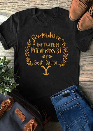 Yellowstone Somewhere Between Proverbs 31 T-Shirt Tee - Black