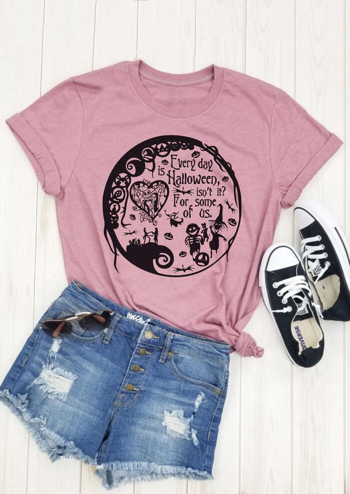 Everyday Is Halloween O-Neck T-Shirt Tee – Pink