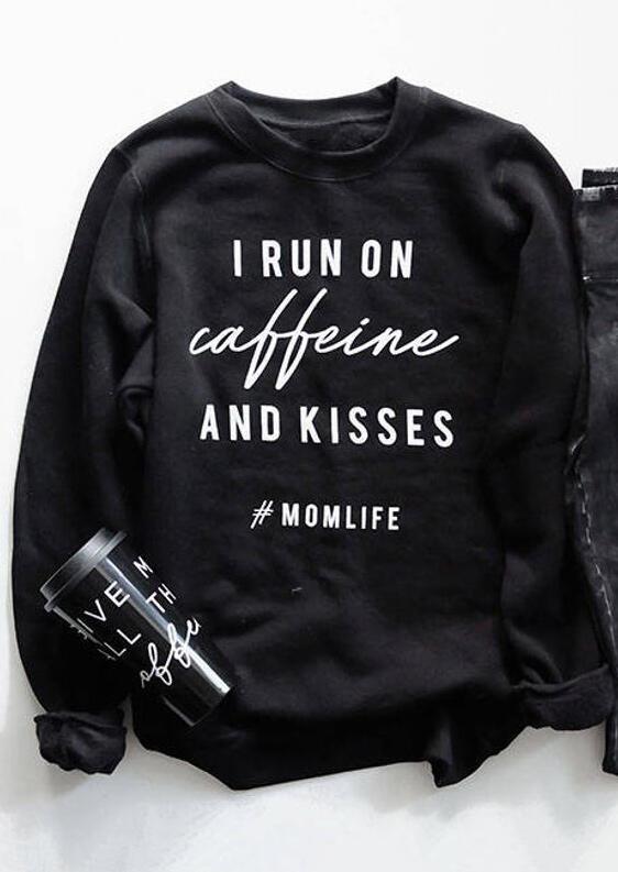 I Run On Caffeine And Kisses Sweatshirt - Black фото