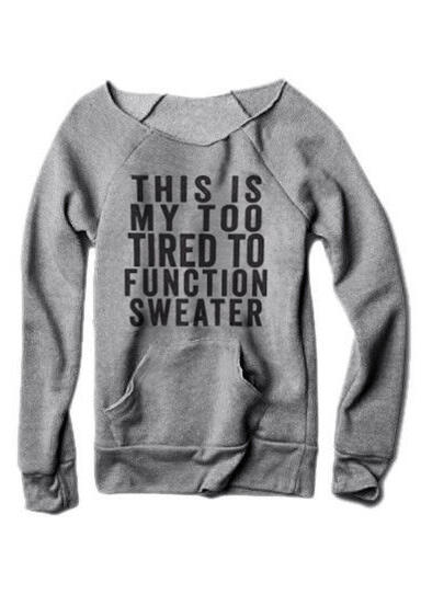 This is My too Tired Pocket Sweatshirt
