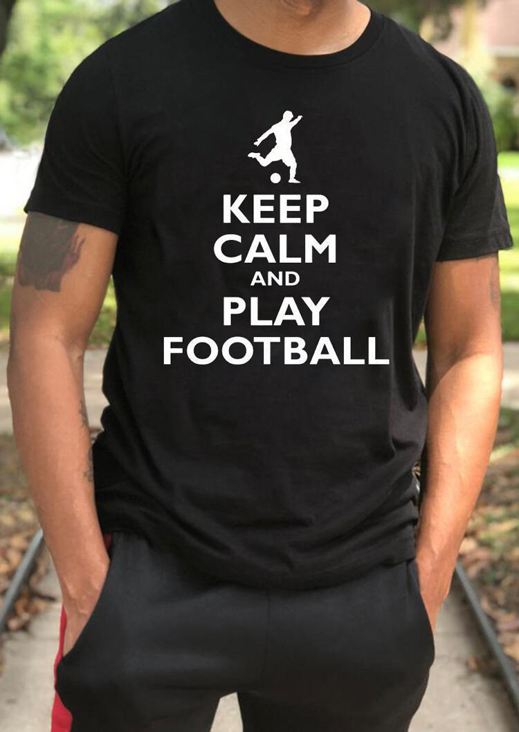 Men's Keep Calm And Play Football T-Shirt Tee – Black