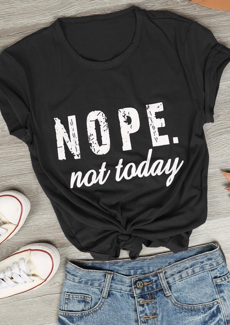 Tees T-shirts Nope not Today T-Shirt in Black,Blue. Size: S,M,L,XL,2XL,3XL фото