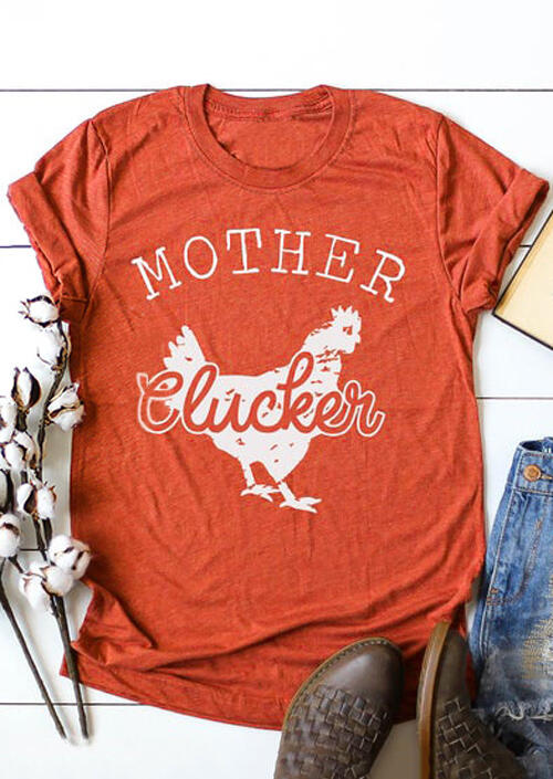 Mother Clucker O-Neck T-Shirt Tee – Brick Red