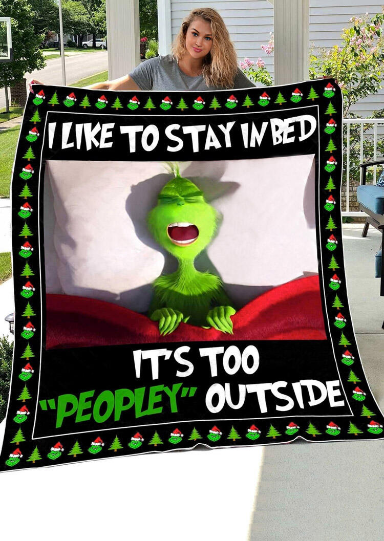 Christmas Grinch I Like To Stay In Bed Blanket