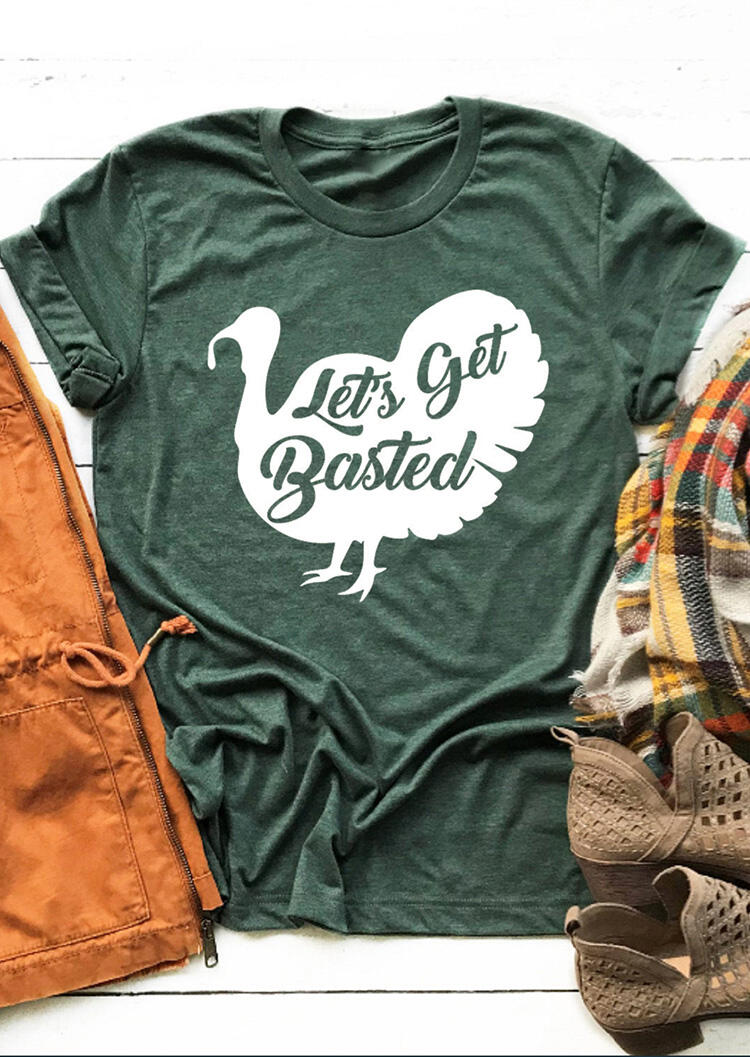 Let's Get Basted Turkey T-Shirt Tee - Green