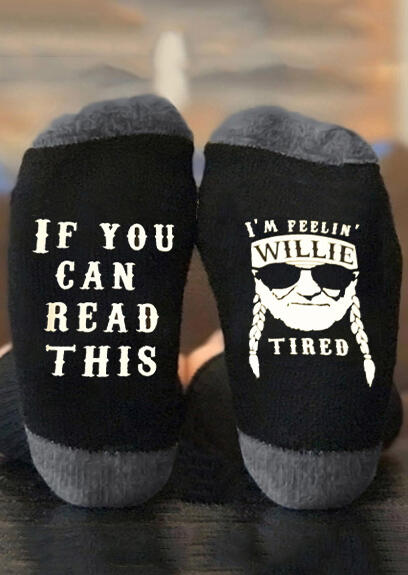 I'm Feelin' Willie Tired Socks