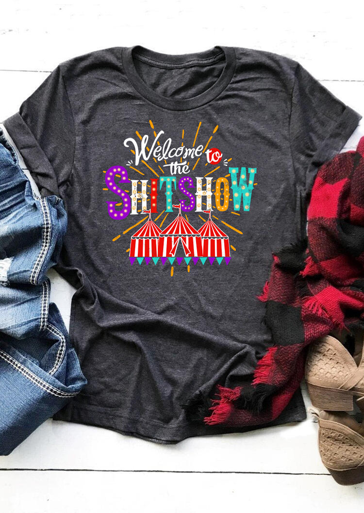 Welcome To The Shitshow T-Shirt in Dark Grey. Size: S,M,L,XL фото