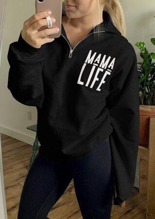 Mama Life Zipper Sweatshirt - Black