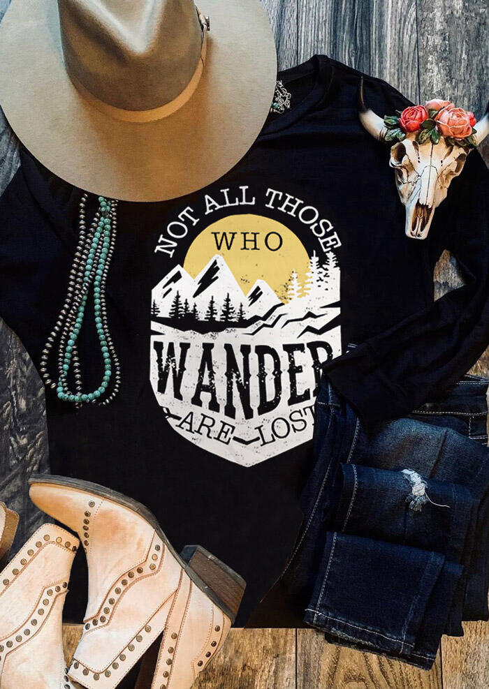 Not All Those Who Wander Are Lost T-Shirt Tee – Black