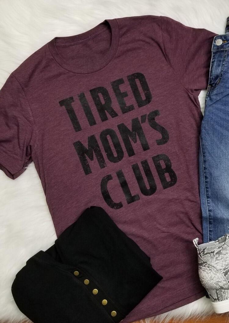 Tired Mom's Club T-Shirt Tee – Plum