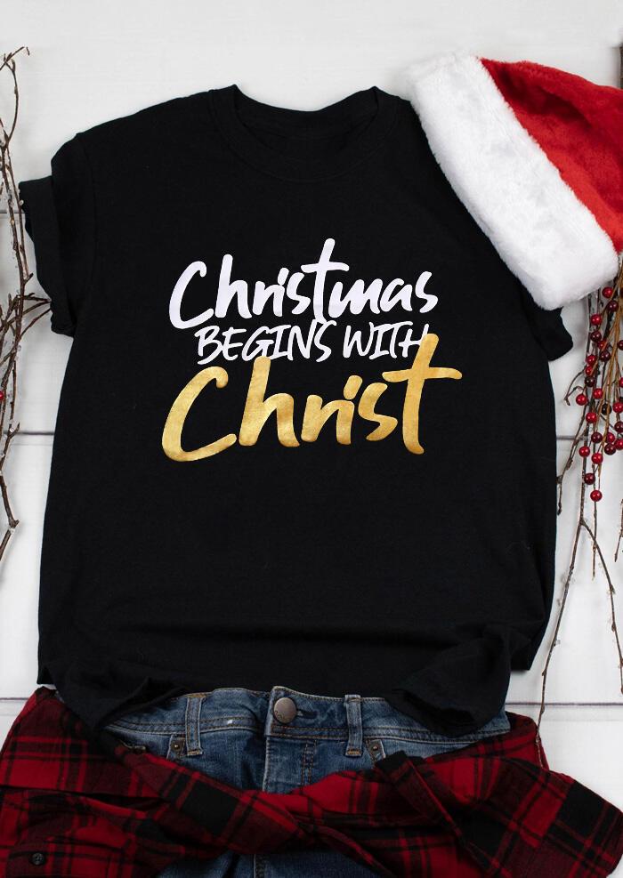 Christmas Begins With Christ T-Shirt Tee – Black