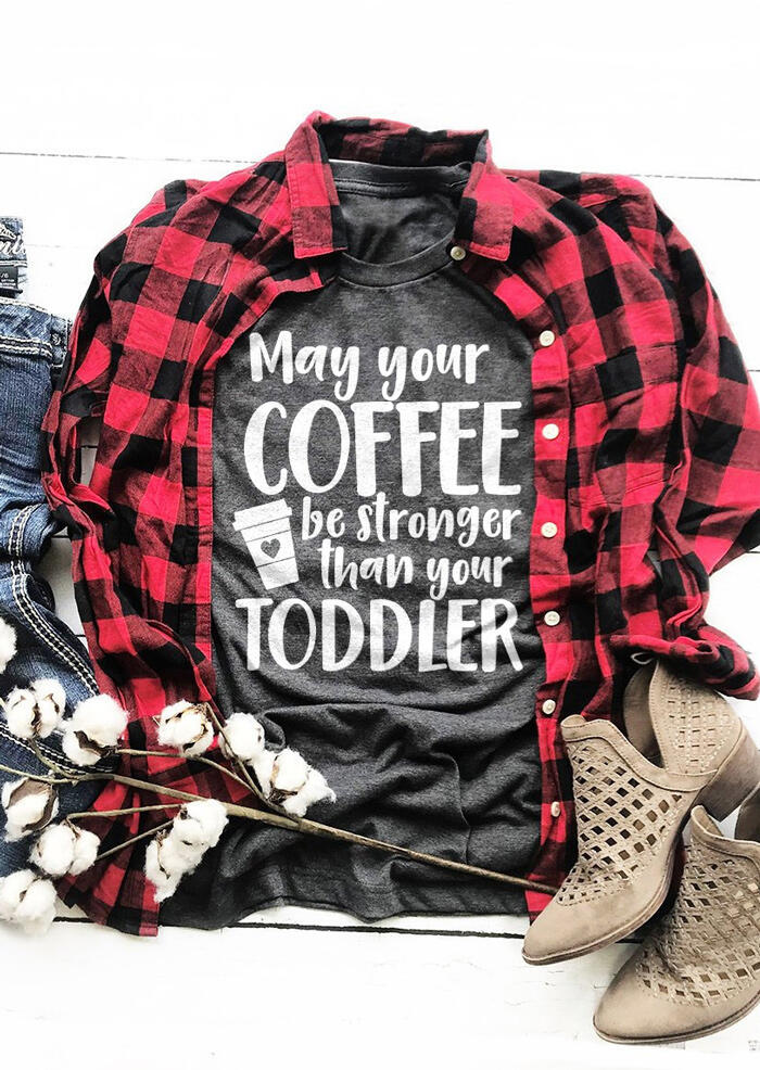 May Your Coffee Be Stronger Than Your Toddler T-Shirt Tee - Gray фото