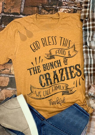 God Bless This Food & The Bunch Of Crazies T-Shirt Tee - Yellow