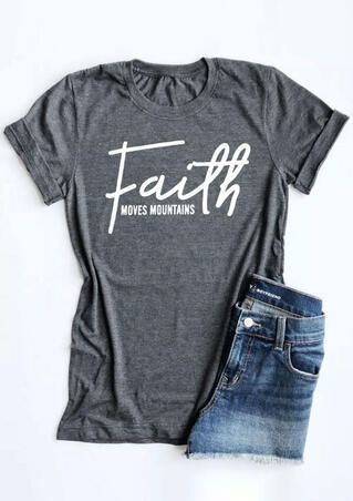Faith Moves Mountains T-Shirt Tee - Gray