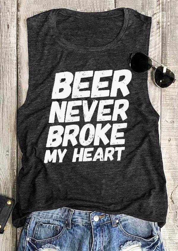 Beer Never Broke My Heart Tank – Dark Grey