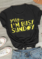 Sorry I'm Busy Sunday Football T-Shirt