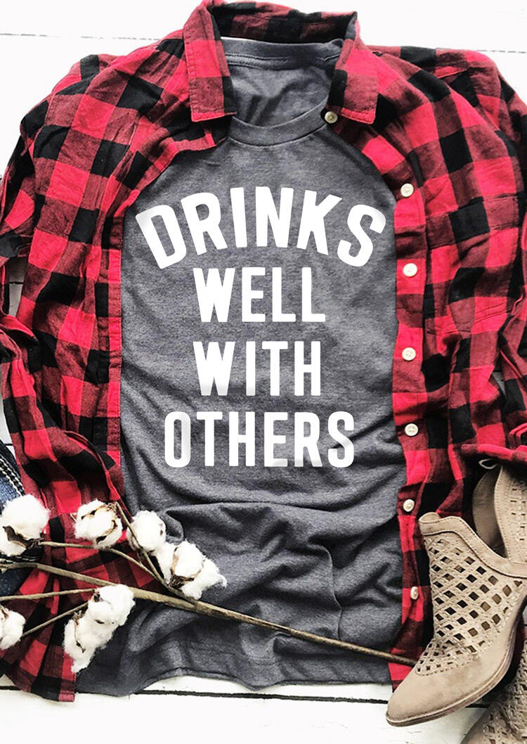 Drinks Well With OthersT-Shirt Tee – Gray