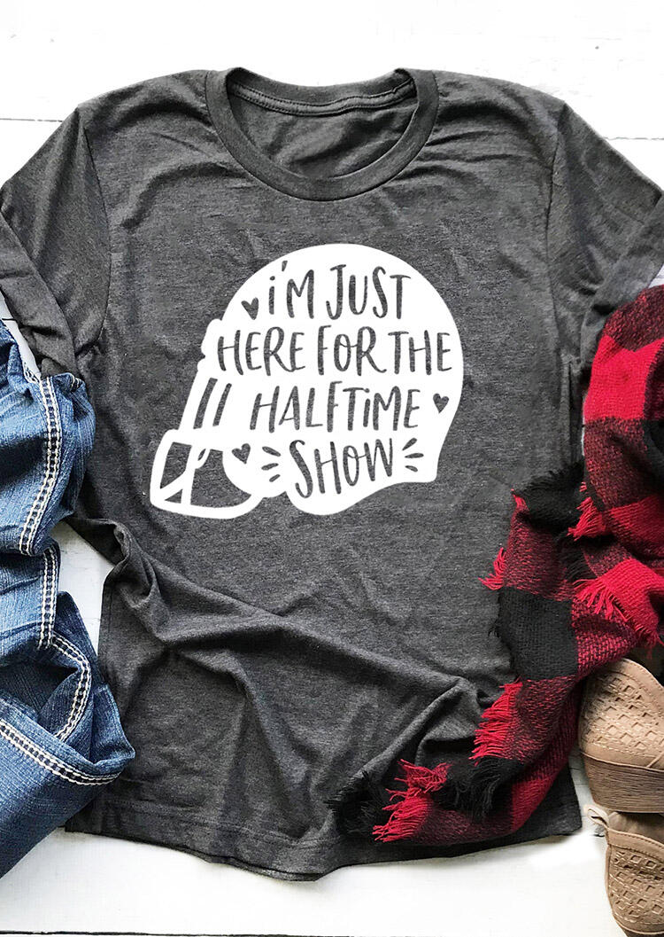 I'm Just Here For The Halftime Show T-Shirt Tee - Dark Grey фото