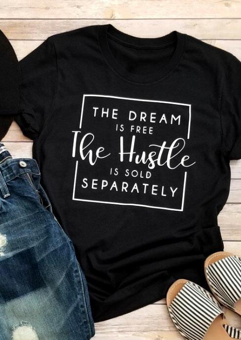 The Dream Is Free T-Shirt Tee – Black