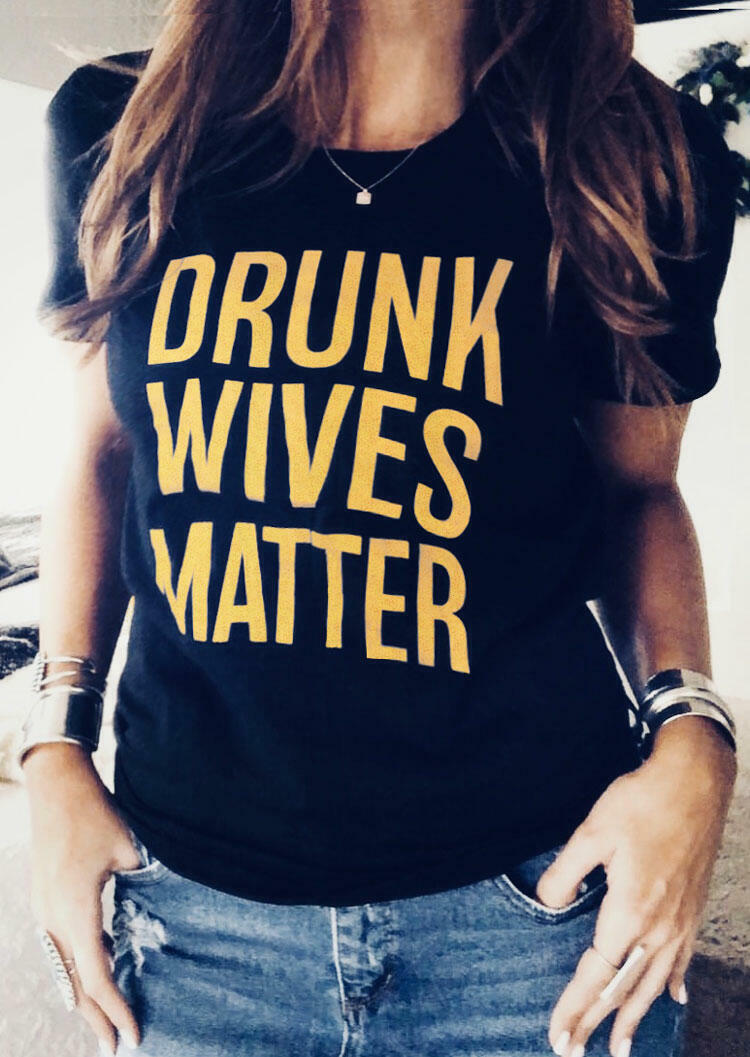 Drunk Wives Matter T-Shirt Tee without Necklace - Black фото