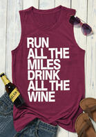 Run All The Miles Drink All The Wine Tank