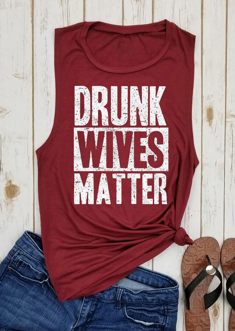 Tank Tops Drunk Wives Matter O-Neck Tank in Burgundy. Size: S,M,L,XL фото