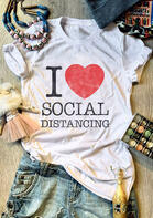 Summer Outfits I Love Social Distancing T-Shirt Tee