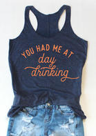You Had Me At Day Drinking Tank - Deep Blue