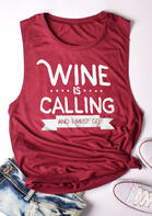 Wine Is Calling And I Must Go Tank