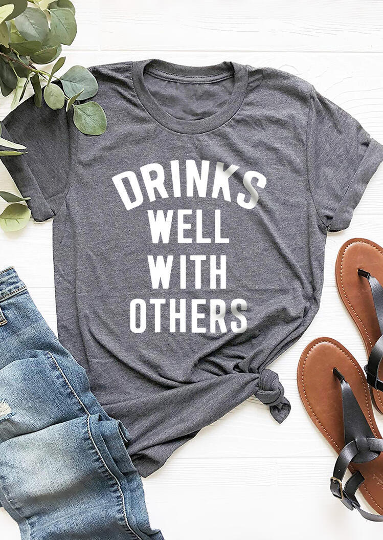 Drinks Well With OthersT-Shirt Tee - Gray фото