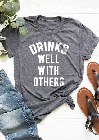 Drinks Well With OthersT-Shirt Tee - Gray