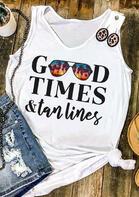 Good Times & Tan Lines Tank