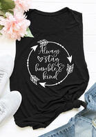 Arrow Always Stay Humble And Kind Tank