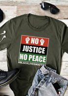 No Justice No Peace Black Lives Matter T-Shirt Tee