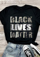 Black Lives Matter O-Neck T-Shirt Tee